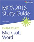 MOS 2016 Study Guide Microsoft Word