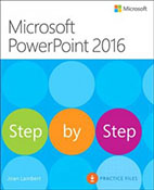 Microsoft PowerPoint 2016 : step by step