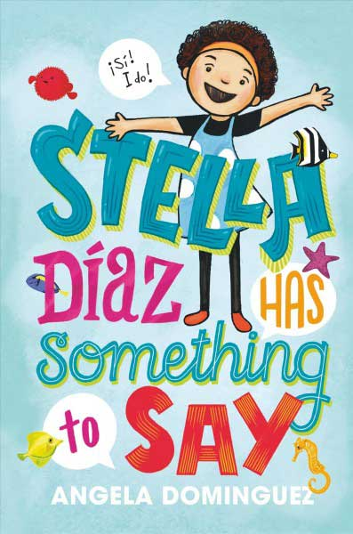 Stella Díaz Has Something to Say book jacket