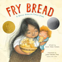 Fry Bread: A Native American Family Story book jacket