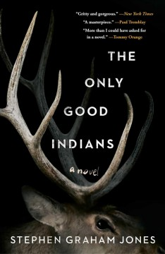 The Only Good Indians book jacket