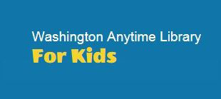 Washington Anytime Library For Kids