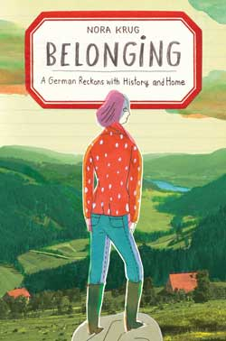 Belonging: A German Reckon With Home and History